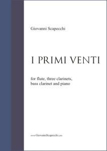 I primi venti (2001) per flauto, tre clarinetti, clarinetto basso e pianoforte