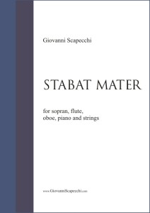 Stabat Mater (2004) for sopran, flute, oboe, piano and strings