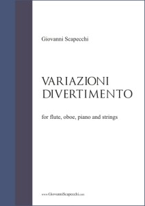 Variazioni-Divertimento (2004) for flute, oboe, piano and strings