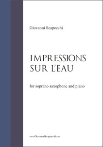 Impressions sur l'eau (2009) for soprano saxophone and piano
