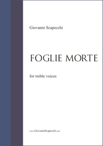 Foglie morte (2010) for treble voices