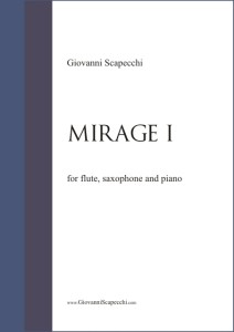 Mirage I (2012) for flute, saxophone and piano