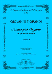 Giovanni Morandi (1777-1856) Sonatas for Organ, first book