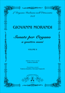 Giovanni Morandi (1777-1856) Sonatas for Organ, second book