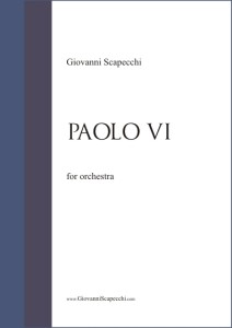 Paolo VI (2013) for choir and orchestra