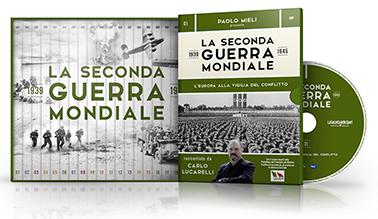 [cml_media_alt id='3105']La Seconda Guerra Mondiale - Musiche di Giovanni Scapecchi[/cml_media_alt]