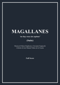 Magallanes-Suite (2015) for soli, choir and orchestra